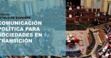 Título de Experto en Comunicación Política para Sociedades en Transición