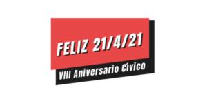 Feliz 21 de abril de 2021 aniversario cívico