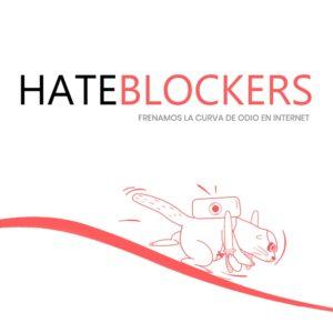 Hateblockers, frenando la curva del odio en internet